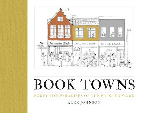 Book Towns by Alex Johnson
