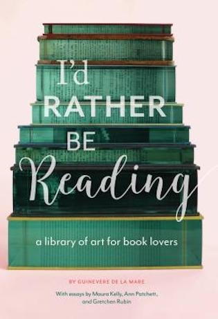 I'd rather be reading - a library of art for book lovers