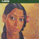 Liana by Martha Gellhorn (1944)