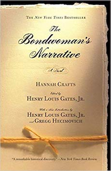 The Bondswoman's Narrative by Hannah Crafts