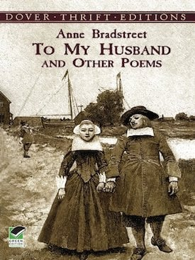 Anne bradstreet - To My Husband and Other Poems