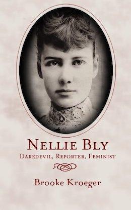 Nellie Bly by Brooke Kroeger