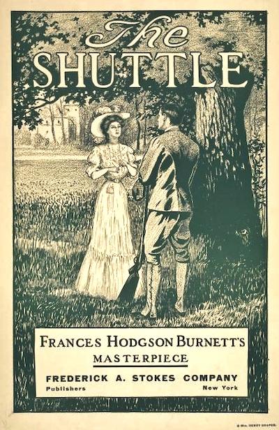 The Shuttle by Frances Hodgson Burnett 1907
