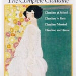 How Colette Came to Write the Claudine Stories, in Her Own Words