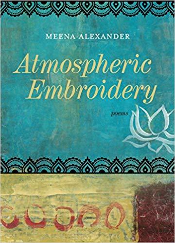 Atmospheric embroidery by Meena Alexander
