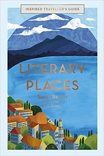 Literary Places by Sarah Baxter