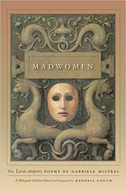 Madwomen by Gabriela Mistral