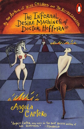 The Infernal Desire Machines of Doctor Hoffman by Angela Carter