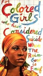 For Colored Girls who have considered suicide poster