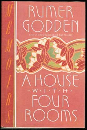 A House with Four Rooms by Rumer Godden