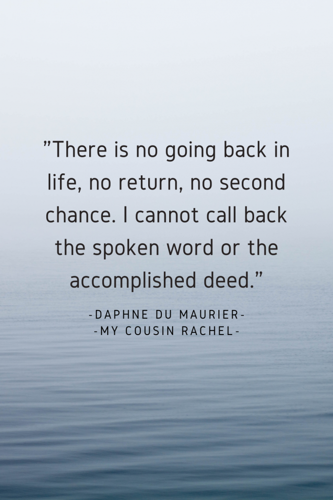 Quote from My Cousin Rachel by Daphne du Maurier
