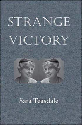 Strange Victory by Sara Teasdale