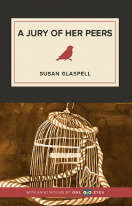 A Jury of Her Peers by Susan Glaspell