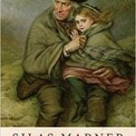 Silas Marner: The Weaver of Raveloe by George Eliot (1861)