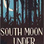 South Moon Under by Marjorie Kinnan Rawlings (1933)