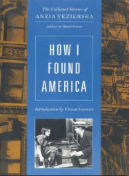 How I found America by Anzia Yezierska