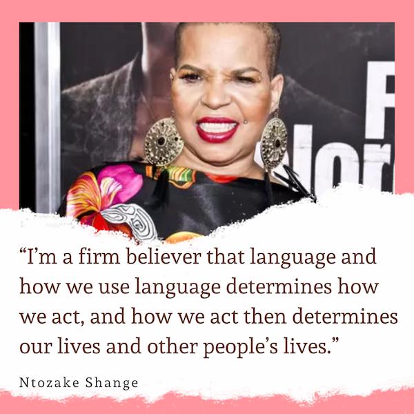 Ntozake Shange Quote