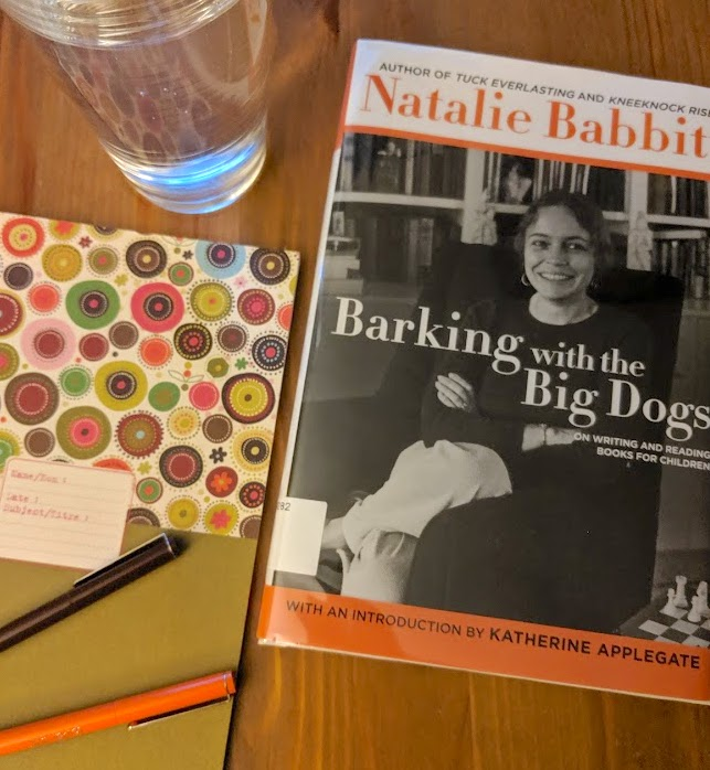 Reading Natalie Babbitt Barking with the Big Dogs