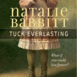 Drinking from the Spring: On Rereading Tuck Everlasting by Natalie Babbitt