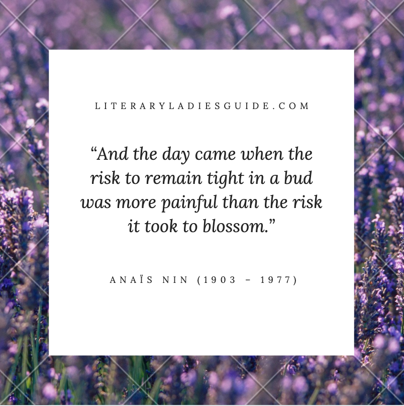 Anais Nin Quote - And the day came ...