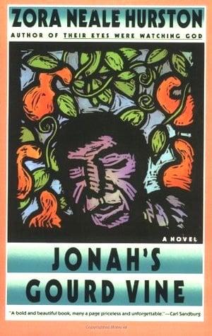 Jonah's Gourd Vine by Zora Neale Hurston (1934)