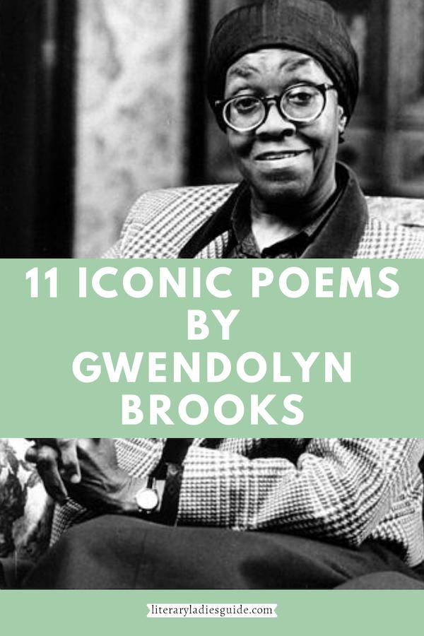 11 poems by Gwendolyn Brooks