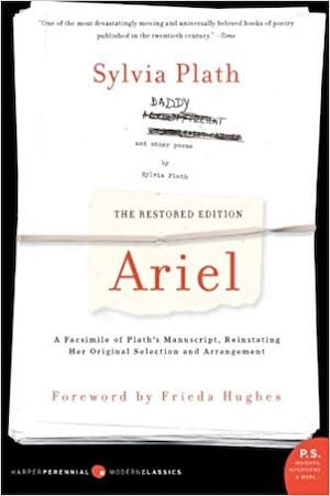 Ariel by Sylvia Plath - the restored edition