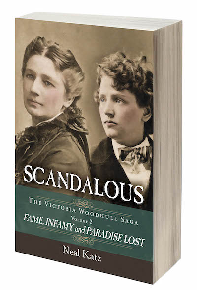 Scandalous: the Victoria Woodhull saga