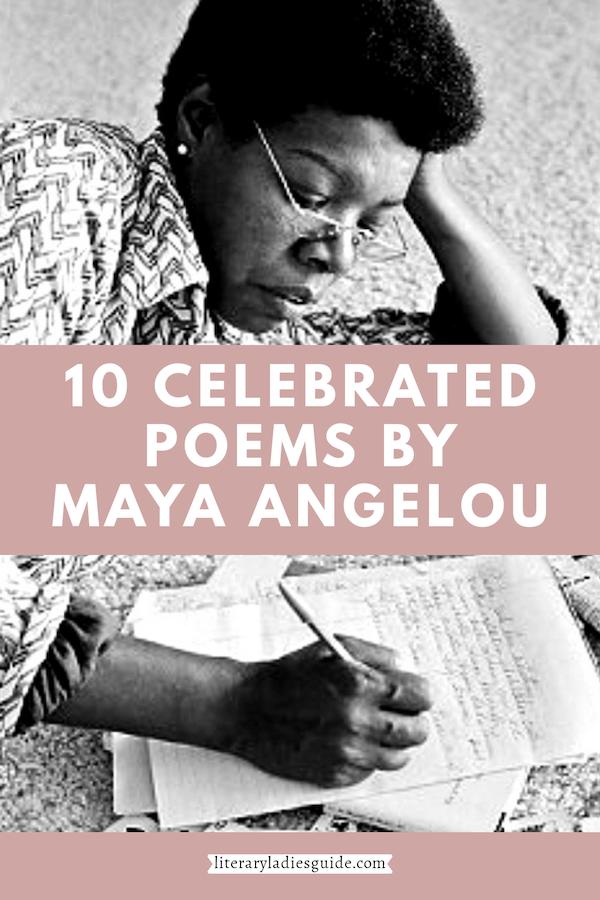 10 poems by Maya Angelou