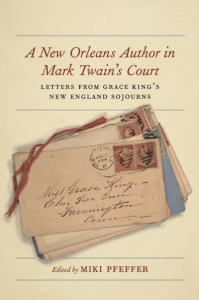 A New Orleans Author in Mark Twains Court - ed. by Miki Pfeffer