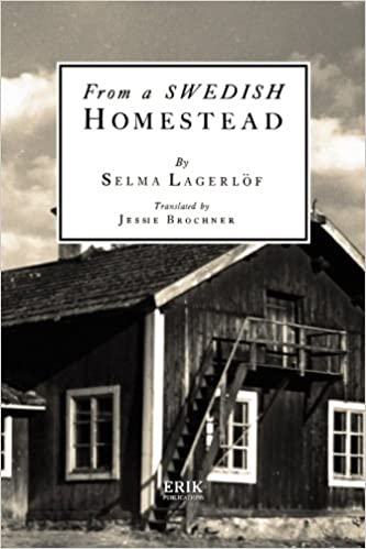 From a Swedish Homestead by Selma Lagerlof