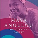 10 Celebrated Poems by Maya Angelou