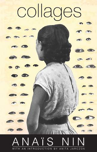 Collages by Anais Nin