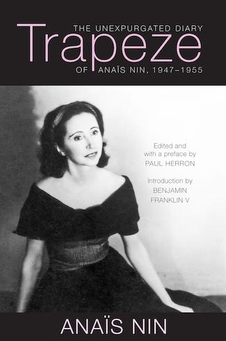 Trapeze - The Unexpurgated Diary of Anais Nin, 1947-1955