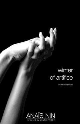 Winter of Artifice by Anais Nin
