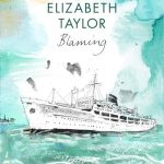 Quotes from Elizabeth Taylor's Fiction: Glimpsing the British Novelist's Gifts