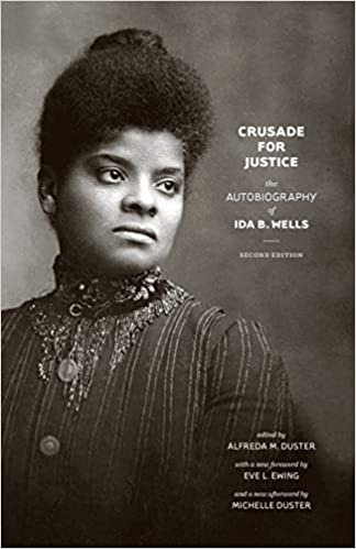 Crusade for Justice - Autobiography of Ida B. Wells