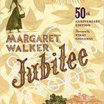 Jubilee by Margaret Walker (1966)