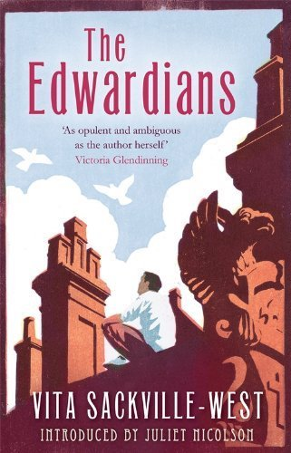The Edwardians by Vita Sackville-West (1930)