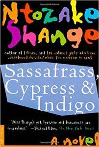 Sassafrass, Cypress, & Indigo