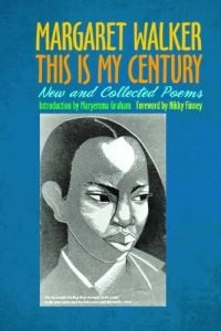 This is my century by Margaret Walker