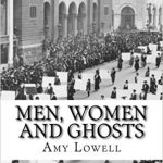 """Patterns"" by Amy Lowell — from Men, Women and Ghosts (1919)"