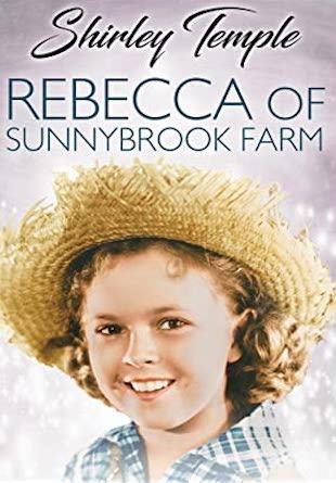 Rebecca of Sunnybrook Farm - 1938 Shirley Temple