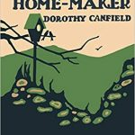 The Home-Maker by Dorothy Canfield (1924)