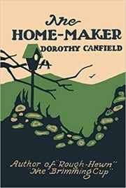 The Home-Maker by Dorothy Canfield