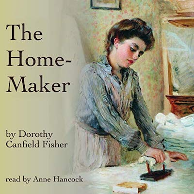 The Home-Maker by Dorothy Canfield audiobook