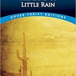 The Land of Little Rain by Mary Hunter Austin (1903)