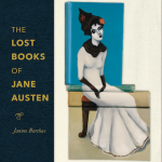 The Lost Books of Jane Austen by Janine Barchas (2019)