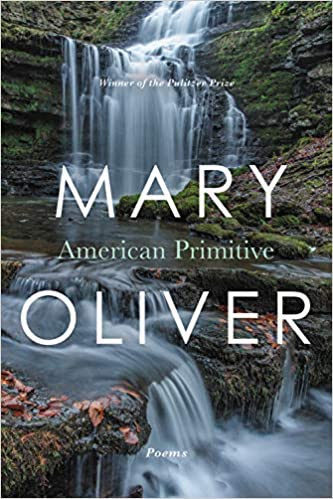 American Primitive by Mary Oliver