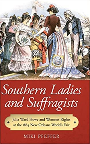 Southern Ladies and Suffragists by Miki Pfeffer